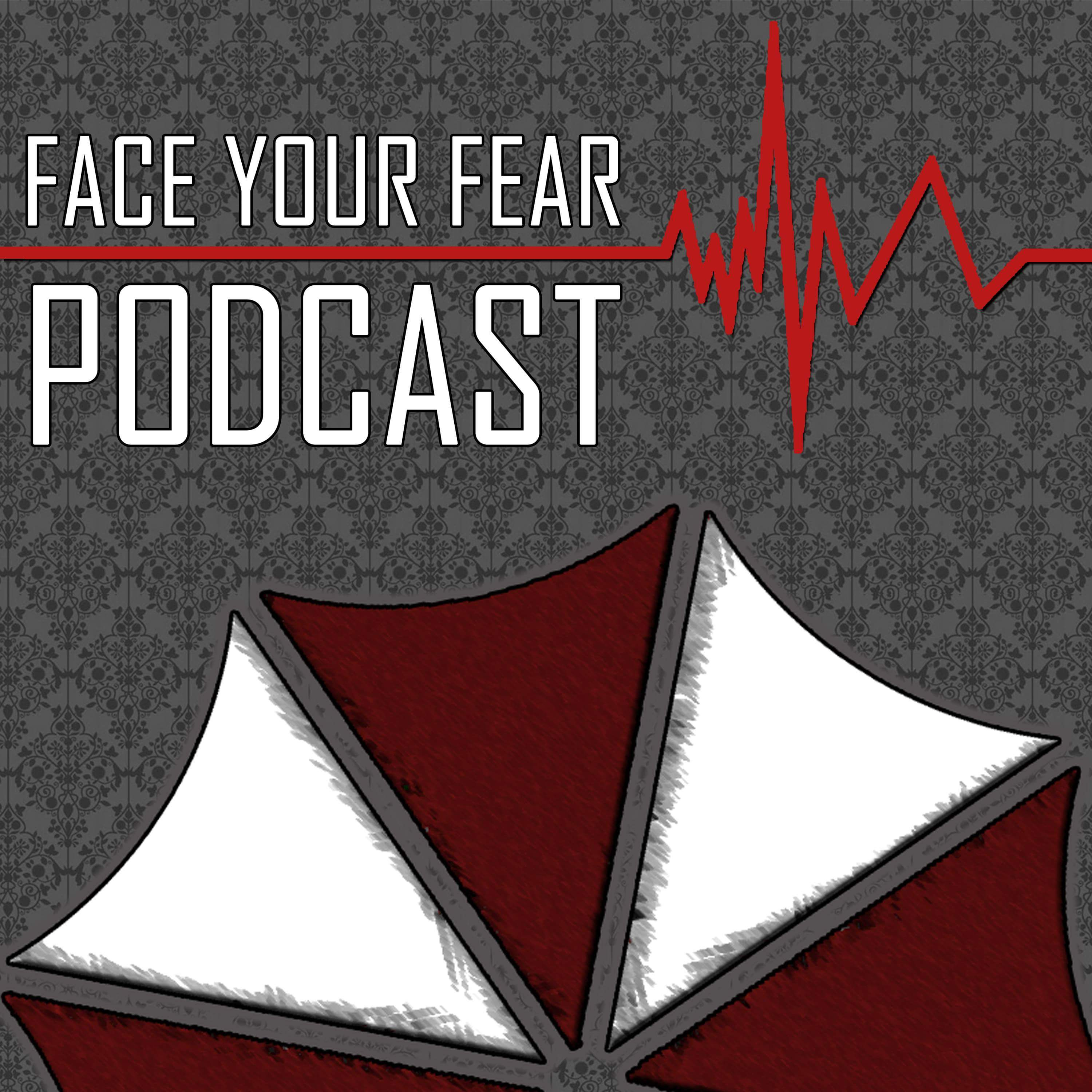 Face Your Fear Podcast
