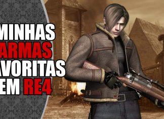 Minhas Armas Favoritas em Resident Evil 4
