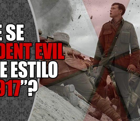 Resident Evil e 1917
