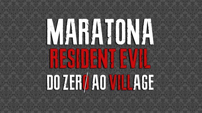 Maratona Resident Evil 2021