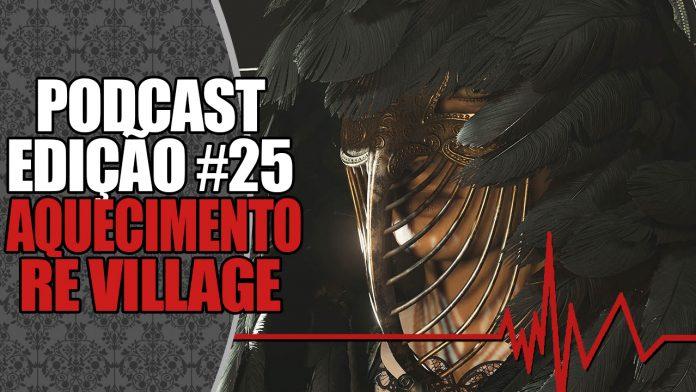 Podcast #25: O que esperar de Resident Evil Village?