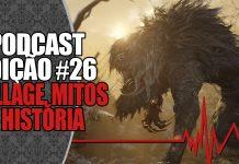 Podcast #26: Resident Evil Vilage, Mitologias e História