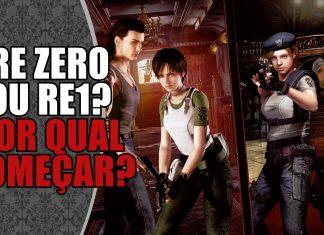 Começo Resident Evil pelo Zero ou pelo RE1?